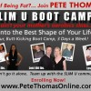 Shed the Pounds & Get Fit!  Join Pete Thomas' 6-Week SLIM U Boot Camp February 28th!